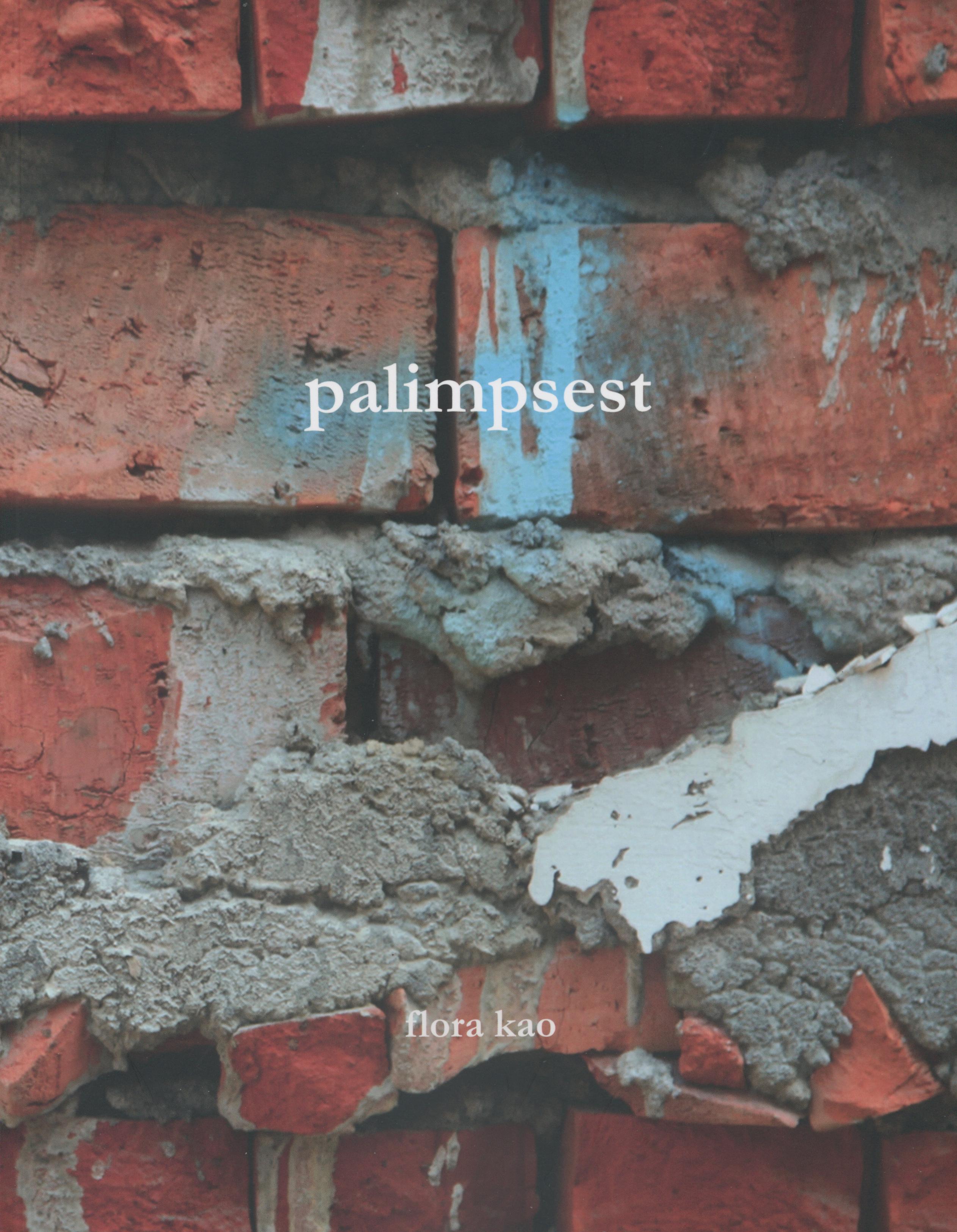 621.Palimpsest/Flora Kao/2013/-/Art/藝術