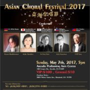 98. Asian Choral Festival (亞洲合唱節) by Taiwan Center of Greater Los Angeles (大洛杉磯台灣會館), Arcadia, CA on 05/07/2017