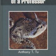 1110. Nomadic Academic Life of a Professor / Anthony T. Tu /-/2009/Autobiography/自傳