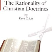 1169. The Rationality of Christian Doctrines / Kent C. Lin 林建中 /-/2009/Religion/宗教