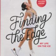 1204. Finding the Edge: My Life on the Ice / Karen Chen /11/2017/Autobiography/自傳