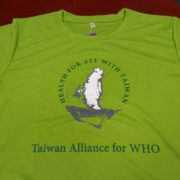 69. T-Shirt of Taiwan Alliance for W.H.O.