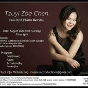 139. Tzu-yi Zoe Chen Fall 2018 Piano Recital, Washington, DC on 08/26/2018