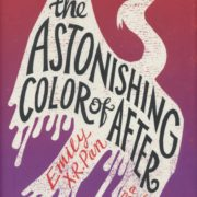 1242. The Astonishing Color of After / Emily X.R. Pan /03/2018/Literature/文學