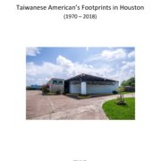 1252. 台美人休士頓的腳印 Taiwanese American's Footprints in Houston (1970 – 2018)/Cheng Y. (Eddie) Chuang 莊承業/11/2018